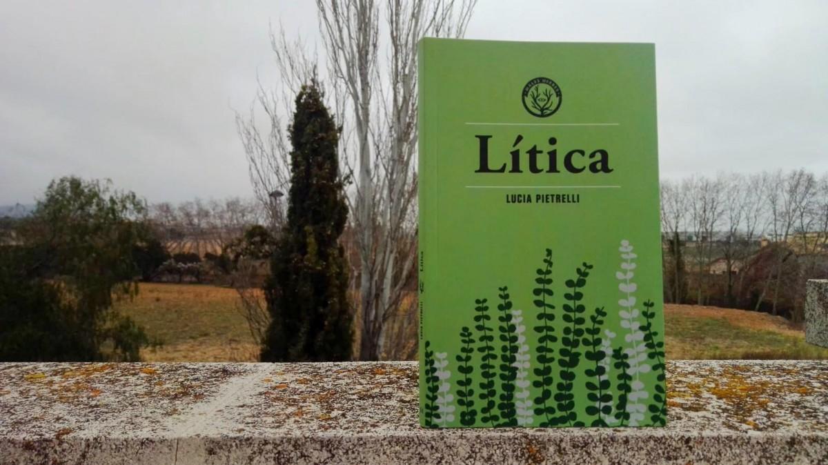 M. Carme Rafecas ressenya 'Lítica' (Males Herbes), de Lucia Pietrelli