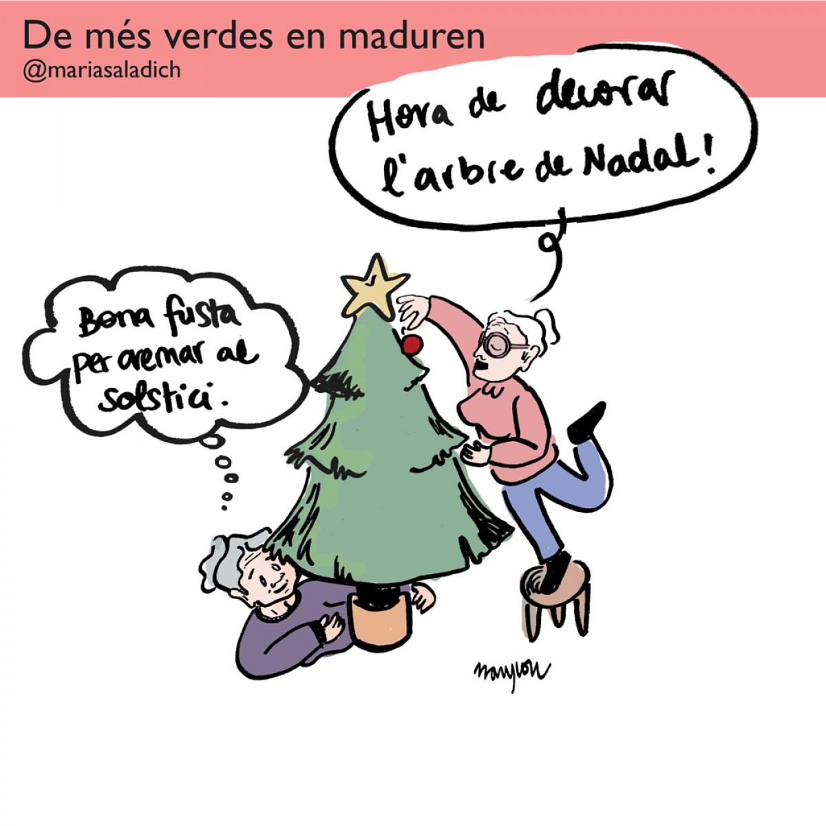 És hora de preparar l'arbre de Nadal, però la Carmeta prefereix celebrar el solstici d'hivern
