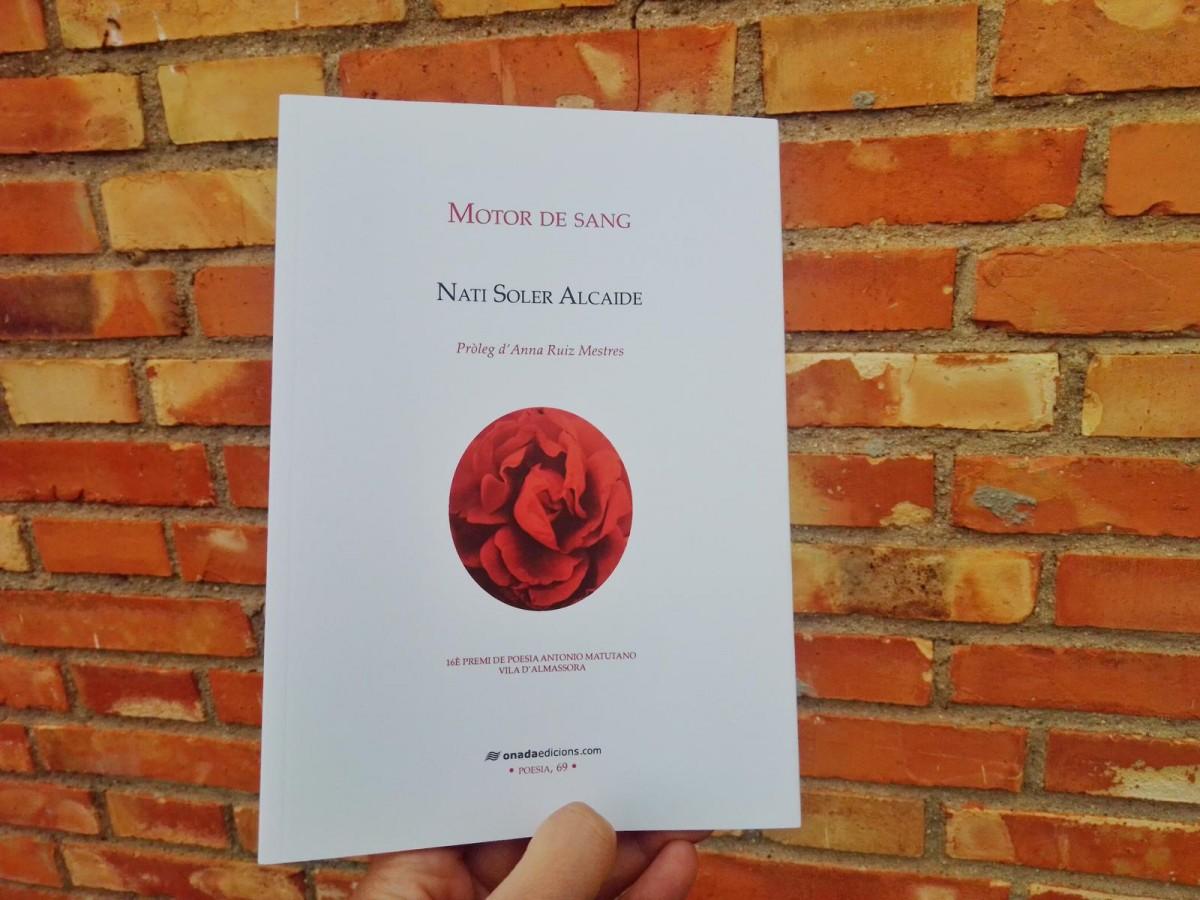 «Els versos de la Nati Soler Alcaide traspuen la maduresa i la força de qui no parla a mitges»